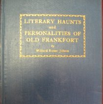Image of Literary Haunts and Personalities of Old Frankfort - Willard Rouse Jillson