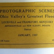 Image of Photographic Scenes - Ohio Valley's Greatest Flood - The Johnson and Hardin Co.
