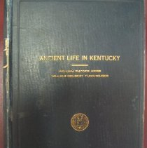 Image of Ancient Life in Kentucky - W. D. Funkhouser and W.S. Webb