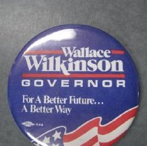Image of Wallace Wilkinson Governor campaign button - Button, Political