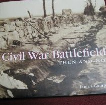Image of Civil War Battlefields: Then  and Now - Campi, James, Jr.