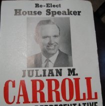 Image of Re-Elect Julian M. Carroll State Representative - Poster, Political