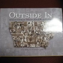 Image of Outside In: African-American History in Iowa, 1838-2000 - Silag, Bill, editor; et. al.