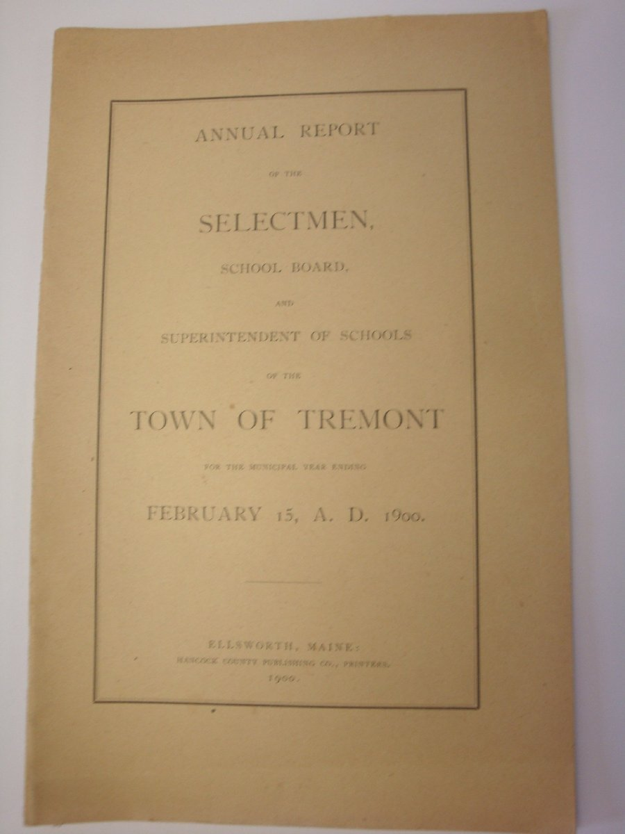 Annual report of the municipal officers of the Town of Tremont