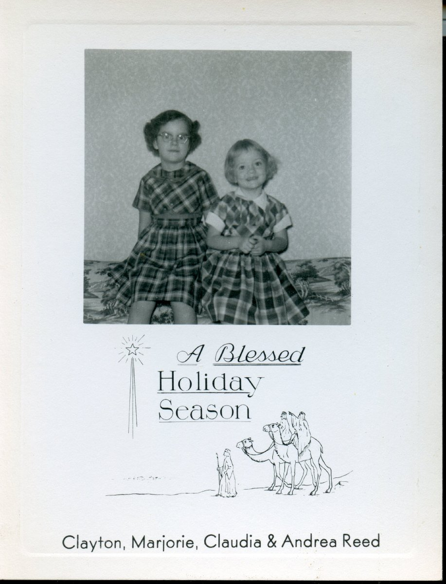 1956 Christmas card with photo of Claudia and Andrea Reed, from Clayton & Marjorie Reed.