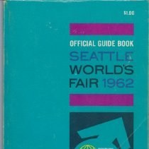Image of Official Guide Book to the Seattle World's Fair, 1962, Century 21 Exposition -
