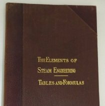 Image of Book: The Elements of Steam Engineering Prepared for Students of The International Correspondence Schools, Scranton, Pa.  Volume IV: Tables and Fomulas, First Edition.  1897. - Lucy Stevenson Collection