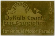Image of 1998 DeKalb County Fair Association 1st Annual Motor Parade Plaque - John Martin Smith DeKalb County Fair Collection