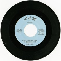 "Image of 2013.07.14 - A 45 RPM record entitled, ""Today Can Be the Start of Something Good"" by Billie Lewis."