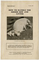 Image of How to Handle the Brood Sow and Litter, 1927 Purdue University Bulletin No. 65 - John Martin Smith Miscellaneous Collection