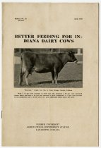 Image of Better Feeding for Indiana Dairy Cows, 1926 Purdue University Bulletin No. 277 Revised - John Martin Smith Miscellaneous Collection