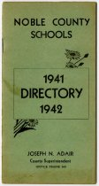 Image of 1941-42 Directory for Noble County Schools, Noble County, Indiana - John Martin Smith Miscellaneous Collection