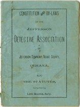 Image of Constitution and Bylaws of the Jefferson Detective Association of Jefferson Township, Noble County, Indiana - John Martin Smith Miscellaneous Collection