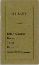 Image of Bylaws of Rush County Horsethief Detective Association, Rush County, Indiana - John Martin Smith Miscellaneous Collection