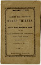 Image of 1860 Constitution of the Society for Detecting Horse Thieves for Towns of Mendon, Bellingham, and Milford, Massachusetts - John Martin Smith Miscellaneous Collection