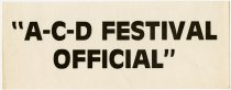 """Image of """"ACD Festival Official"""" Sign - Jack Randinelli ACD Collection"""