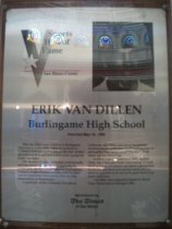 "Image of 2009.030.181 - Wood and acrylic plaque commemorating Erik van Dillen of Burlingame High School who was inducted into the San Mateo County Sports Hall of Fame on May 16, 1990.  Plaque includes image of  van Dillen and a brief biography:  ""Erik van Dillen was a student at Burlingame High School in the 1960s when he surfaced as America's dominant junior player. He won 14 teenage national titles and took nearly every age-group trophy available.  /  For the next 11 years, he played professionally and was ranked as high as sixth nationally in singles play. In 1973, he captured the Nottingham, England, singles tournament title, and five years later he upset John McEnroe in a five-set first-round match at Wimbledon.  /  A graduate of University of Southern California, van Dillen was one of the premier doubles players of all time. In 1972 in Rumania (sic) he and partener Stan Smith would help the United States win the Davis Cup.  /  In Davis Cup competition in 1973, against Chile, van Dillen and Smith were trailing 9-7 and 39-37 (a 3-hour, 45-minute set) before coming back to win the next three sets and the match, 8-6, 6-1 and 6-3. It proved to be one of the great Davis Cup duels of all time.  /  Van Dillen later played for Seattle in World Team Tennis before retiring in 1984."""