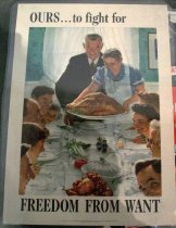 "Image of 1973.238.038 - WWII Poster of Norman Rockwell's Freedom From Want, 1943. The poster is a Norman Rockwell painting of the inside of a house with a smiling large family on each end of a large dining room table with the matriarch holding a plate with a turkey and the patriarch standing behind her in front of the table. Above the painting is some text, in large and in bold, that say ""OURS ... to fight for"". Near the bottom of the painting, there is some text that says the name of the artist ""Norman Rockwell"". At the bottom right hand corner of the painting, there is some tiny text that says ""Painting from the Saturday Evening Post"". Below the painting, there is some text, in large and in bold, that says ""FREEDOM FROM WANT"". Below the text above, in tiny font, the text reads ""OWI Poster No. 45. Additional copies may be obtained upon request from the Division of Public Inquiries, Office of War Information, Washington D.C.  /  U.S. GOVERMENT OFFICE PRINTING OFFICE : 1943-O-511886"". 
