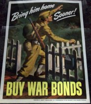 Image of 1982.150.004 - Bring Him Sooner-Buy War Bonds poster, 1943. This poster displays a man in a soldier's uniform opening and walking through the gate of a white picket fence as he smiles and waves. 