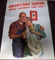 Image of 1982.186.004 - Americans Suffer When Careless Talk Kills Poster, 1943. Poster depicts a man consoling a woman with a red, white quilt with blue star near them on their left. The woman has a telegram in her hand with news that says their son was a casualty in the war.