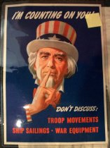 "Image of 1991.176.004 - Uncle Sam WWII Poster, 1943. Poster with a blue background of a man named Uncle Sam with white hair, goatee and a white hat with red and white stripes and white stars across a blue border with only his index finger from his hand raised up toward his mouth and one of his red and white stripes sleeves is showing. Above Uncle Sam is some painted text in bold and white that reads ""I'M COUNTING ON YOU!"". Below the red and white sleeve is some painted yellow text that looks like a signature reads ""L Helquera"". Below the picture of Uncle Sam, towards the right, is some painted text in bold that reads ""DON'T DISCUSS:   /  TROOP MOVEMENTS  /  SHIP  SAILINGS  .   /   WAR EQUIPMENT"". Below the poster toward the left hand corner, the printed text in small and regular font reads ""OWI POSTER NO.78--20"" X 28""  Additional copies may be obtained upon request from the Division of Public Inquiries, Office of War Information, Washington, D.C."" Below the poster toward the right hand corner, the printed text in small and bold reads ""U.S. GOVERNMENT PRINTING OFFICE : 1943--O-534057"".