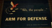 Image of 1964.149.004 - Arm for Defense Office of Production Management (Industry) poster, 1941. This poster was made by the Office of Production Management to make awareness of the war. Dimensions: 14 x 21.75.