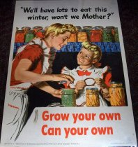 Image of 1982.173.003 - Grow Your Own/Can Your Own Poster, 1943. This poster of a mother and daughter canning foods in jar is supposed to raise awareness among Americans to start rationing and canning foods for relief and money to the war. Dimensions: 22 1/2 x 16.