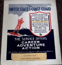 Image of 1982.179.003 - Coast Guard Enlistment WWII Poster, c. 1942-1945. This poster was used to help promote awareness of applications to join the Coast Guard during WWII. Dimensions: 14 x 11.