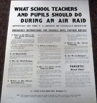 "Image of 1982.193.008 - ""What School Teachers and Pupils Should Do During An Air Raid"", 1942. These are emergency instructions to schools of what they should do if an air raid attack happens in their area.  Dimensions: 15 x 11."