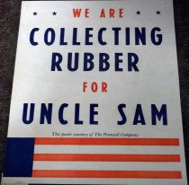 Image of 1982.272.002 - Collecting Rubber for Uncle Sam, c. 1942-1945. This poster was to promote to consumers that they should collect rubber for raising money for World War II. Dimensions: 13.75 x 11.