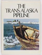 Image of The Trans Alaska Pipeline: South to Valdez, 1976