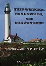 Image of Shipwrecks, Scalawags and Scavengers: The Storied Waters of Pigeon Point, 2