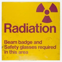 Image of Radiation Safety Sign, c. 1957-1999