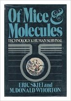 Image of 2017.008.051 - Of Mice & Molecules: Technology & Human Survival