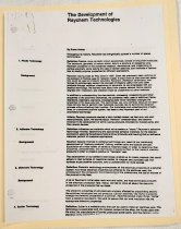 """Image of 2017.055.003 - The Development of Raychem Technologies, c. late 1970s-1990s. Three page photocipied document outlining Raychem Corporation technologies written by Rosses Heslop. A definition and background are providec for each technology. Technologies include: plastic; adhesive; dielectric; solder; heating; connector; signal transmission; high voltage; conductive polymer; shrinkable metals. 11"""" x 8.5"""""""