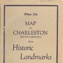 """Image of Landmarks of """"America's Most Historic City,"""" Charleston South Carolina, Focal Point of Tourist Travel by Rail, Road and Water - Map"""
