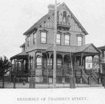 Image of Residence of Thaddeus Street - 1893