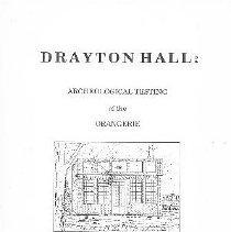 Image of Drayton Hall:  Archeological Testing of the Orangerie - Wheaton, Thomas R.