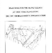 Image of Searching for the Slave Village at Snee Farm Plantation:  The 1987 Archaeological Investigation - Stine, Linda F. (Linda France), 1956-