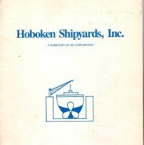 Image of Digital images of a promotional brochure for Hoboken Shipyards, Inc. a division of BSI Corporation (Braswell), 1301 Hudson St., Hoboken, N.J., 1983. - Booklet
