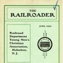 Image of Railroader, The. Vol. XII, No. 5, June,1902. Published by the Rail Road Department, Young Men's Christian Association, Hoboken, N.J. - Periodical