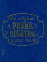 Image of The Original Frank Sinatra Scrapbook. - Book