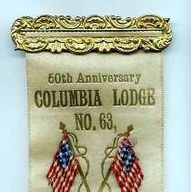 Image of Badge for 50th Anniversary Columbia Lodge No. 63 of the Independent Order of Odd Fellows (I.O.O.F.), [Hoboken], 1947. - Button, Fraternal