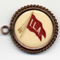 Image of I.L.A. (International Longshoremen's Association) button, no place, no date, ca. 1940-50. - Button, Fraternal
