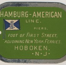 Image of A first class stateroom baggage tag from the Hamburg-American Line, circa 1900-1917. - Tag, Identification