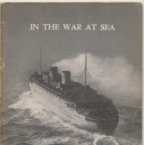 Image of In the War at Sea. A Record of Rotterdam's Largest Merchant Fleet and Its Gallant Crews From 1940 to 1945. - Booklet
