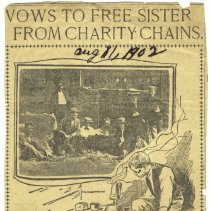 """Image of Newspaper clipping from album of article """"Vows to Free Sister from Charity Chains"""" from an unidentified newspaper, (N.Y.?), August 11, 1902.   - Newspaper"""