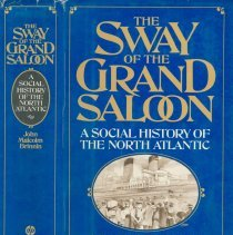 Image of The Sway of the Grand Saloon.  A Social History of the North Atlantic - Book