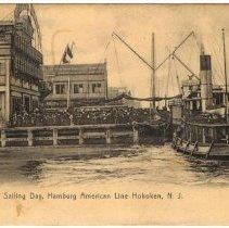 Image of Postcard: Sailing Day, Hamburg American Line Hoboken, N.J. No date ca. 1901-1917. - Postcard