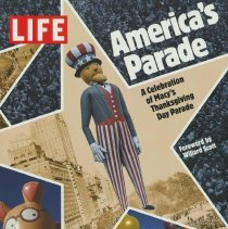 Image of America's Parade. A Celebration of Macy's Thanksgiving Day Parade. - Book